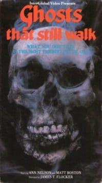 Ghosts That Still Walk (1977)