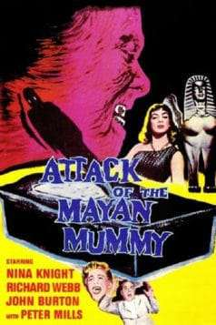 Attack of the Mayan Mummy (1964)