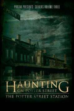 A Haunting on Potter Street: The Potter Street Station (2012)