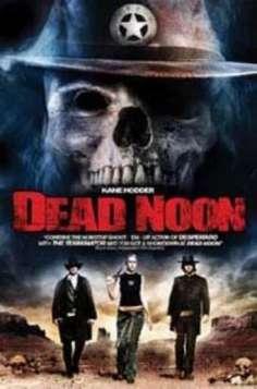 Dead Noon (2009)