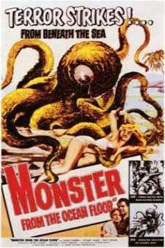 Monster from the Ocean Floor (1954)