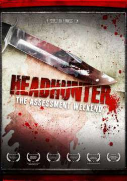 Headhunter: The Assessment Weekend (2010)