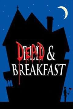 Dead & Breakfast (2004)