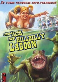 Creature from the Hillbilly Lagoon (2005)