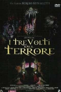 The Three Faces of Terror (2004)