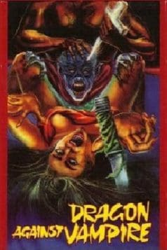 Dragon Against Vampire (1985)