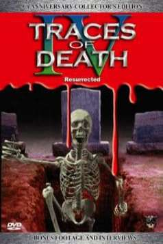 Traces of Death IV: Resurrected (1996)