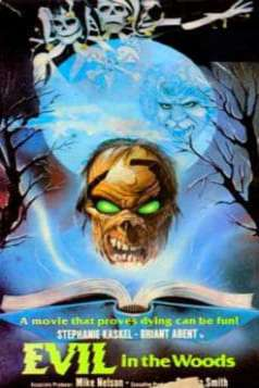 Evil in the Woods (1986)