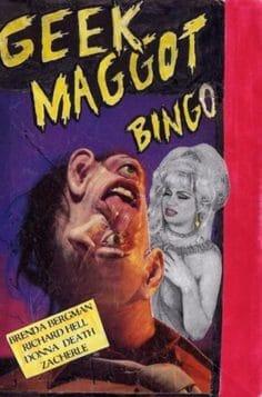 Geek Maggot Bingo or The Freak from Suckweasel Mountain (1983)