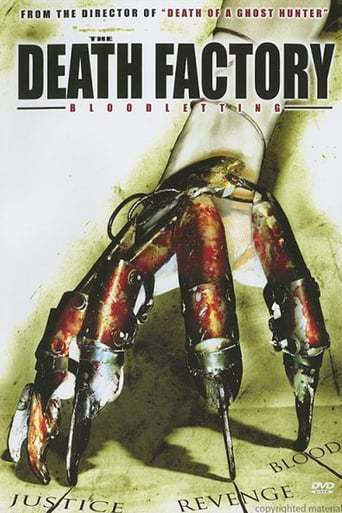 The Death Factory: Bloodletting (2008)