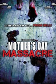 Mother's Day Massacre (2007)