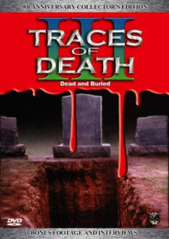 Traces of Death III (1995)