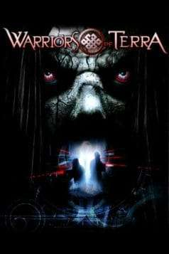 Warriors of Terra (2006) Full Movie