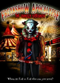 The Freakshow Apocalypse (2007)