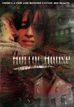 Horror House (2008)
