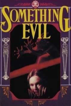 Something Evil (1972)