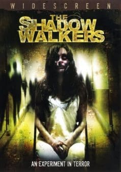 The Shadow Walkers (2006)