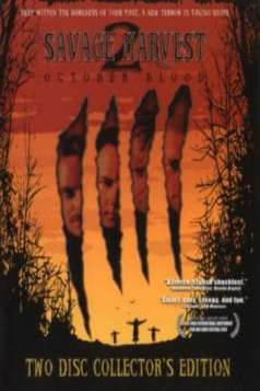 Savage Harvest 2: October Blood (2007)