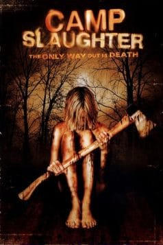 Camp Slaughter (2005)