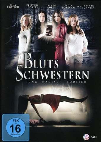 Blutsschwestern – Jung, magisch, tödlich (2013)