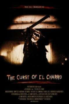 The Curse of El Charro (2005)