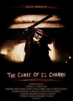 The Curse of El Charro (2005)