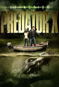 Xtinction: Predator X (2010)