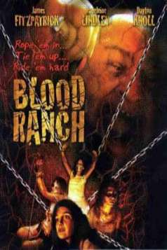 Blood Ranch (2006)