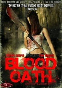 Blood Oath (2007)