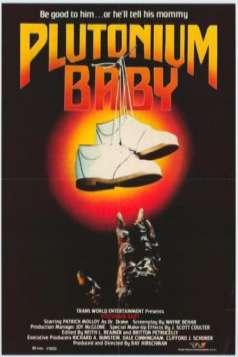 Plutonium Baby (1987)