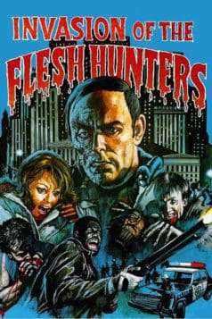 Invasion of the Flesh Hunters (1980)