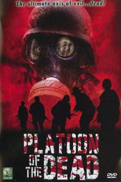 Platoon of the Dead (2009)