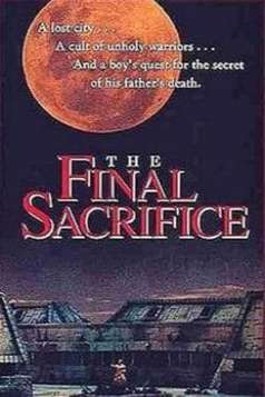 The Final Sacrifice (1990)