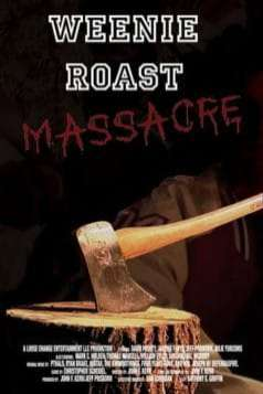 Weenie Roast Massacre (2007)