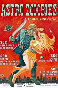 The Astro-Zombies (1968)