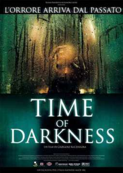 Time of Darkness (2008)