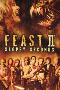 Feast II: Sloppy Seconds (2008)
