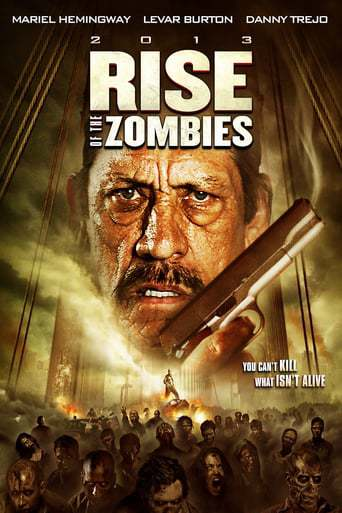 Rise of the Zombies (2012)