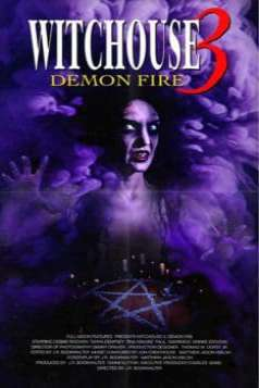 Witchouse III: Demon Fire (2001)