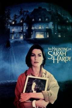 The Haunting of Sarah Hardy (1989) Full Movie
