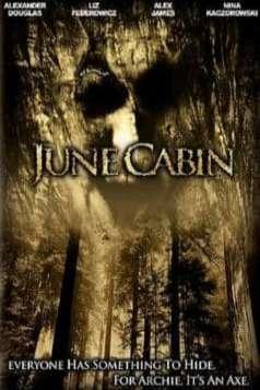 June Cabin (2007)