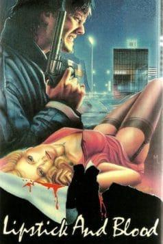 Lipstick and Blood (1984)