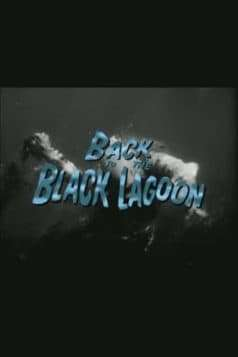 Back to the Black Lagoon: A Creature Chronicle (2000)