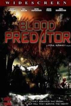 Blood Predator (2007)