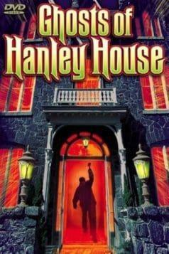 Ghosts of Hanley House (1968)