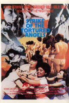 Strike of the Tortured Angels (1982)