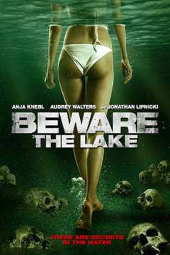 Beware the Lake (2017)