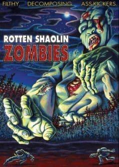 Rotten Shaolin Zombies (2004)