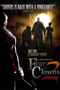 Fear of Clowns 2 (2007)
