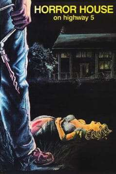 Horror House on Highway Five (1985)